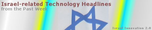 Israel technology headlines